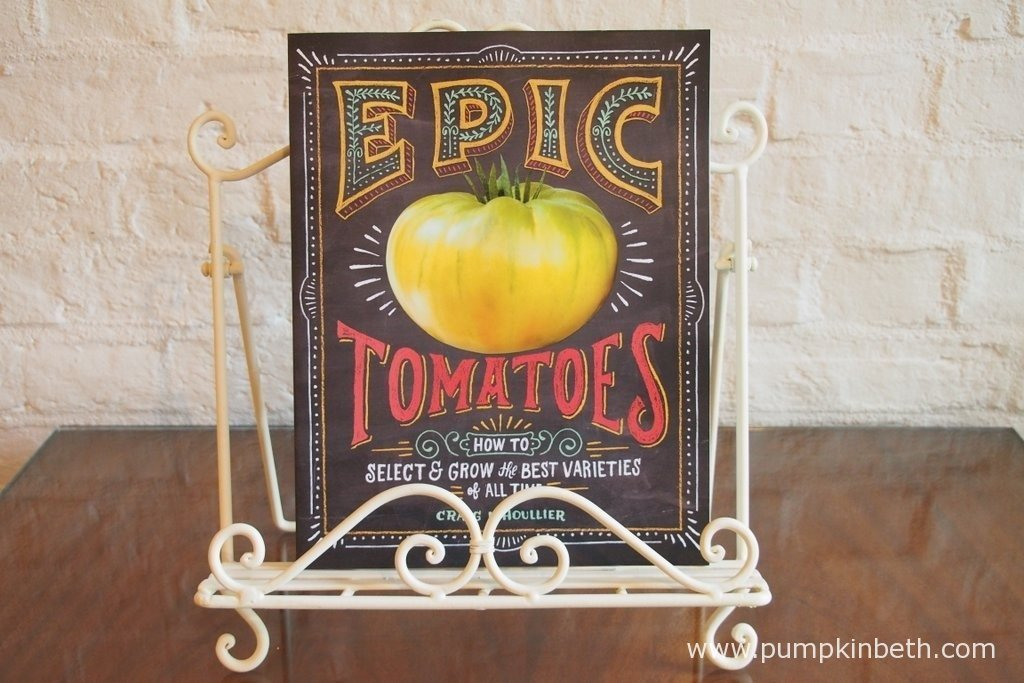 Epic Tomatoes - How to Select and Grow the Best Varieties of All Time by Craig LeHoullier.